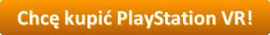 zakup playstation vr